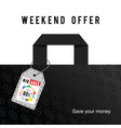 big sale weekend offer on bag in colorful vector image vector image