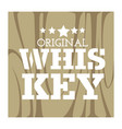 whiskey original logo with wooden barrel texture vector image