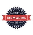 happy memorial day emblem patriotic sign vector image