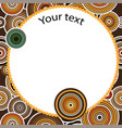 aboriginal art seamless background vector image