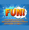 fun comic font funny typeface 3d colorful vector image