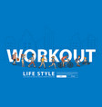 people workout life style idea concept with flat vector image vector image