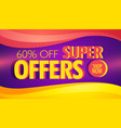 super offer advertising banner template with vector image vector image