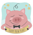 a cute pig and happy new year text vector image vector image