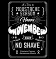 movember poster vintage design vector image vector image