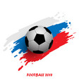 football cup 2018 abstract background realistic vector image vector image