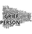 grief loss text background word cloud concept vector image vector image