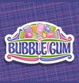 logo for bubble gum vector image