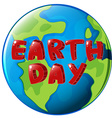 A globe with Earth day label vector image vector image