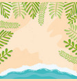 beach seascape with leafs frame summer scene vector image
