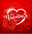 happy valentine day party white message and red vector image