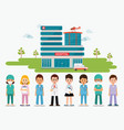 medical staff standing in front of hospital vector image vector image