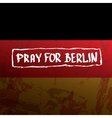 Pray for Berlin concept vector image