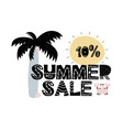 advert card with lettering 10 summer sale in vector image vector image