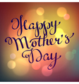 Happy mothers day hand-drawn calligraphy vector image vector image