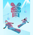snowboard club with a couple of man vector image