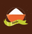 stevia natural sweetener inside bowl vector image vector image