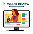 blogger review concept fashion video blog vector image vector image