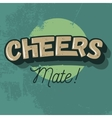 Cheers Comic Inscription Image vector image vector image