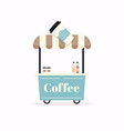 hot coffee kiosk street food cart vector image