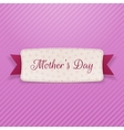 Mothers Day realistic greeting Banner with Ribbon vector image