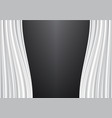 white curtain on black design background vector image vector image
