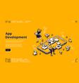 mobile app development isometric landing page vector image