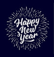happy new year lettering text for happy new year vector image vector image
