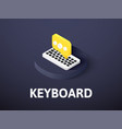 keyboard isometric icon isolated on color vector image