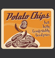 potato chips fastfood snacks retro poster vector image vector image