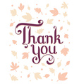 thanksgiving with text thank you and autumn vector image vector image