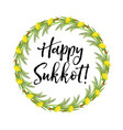 happy sukkot round frame of herbs jewish holiday vector image vector image