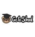 Go to school message vector image vector image