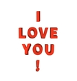 I love you 3d red lettering on white vector image