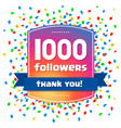 1000 followers thank you design card vector image vector image