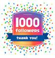 1000 followers thank you design card vector image