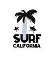 card with lettering surf california in vector image