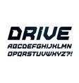drive style alphabet bold italic font minimalist vector image vector image
