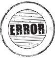 error stamp vector image vector image