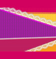 background with fabric and bright lace design vector image vector image