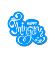 happy thingyan water festival hand lettering card vector image vector image