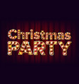 christmas party sign font marquee light vector image