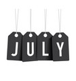 black july tags vector image vector image
