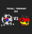 soccer game south korea vs germany vector image