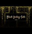 black friday sale gold glitter confetti texture on vector image
