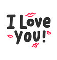 i love you inspirational lettering with red doodle vector image