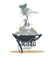pasta menu hand drawn sketch with lettering vector image