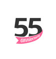 fifty fifth anniversary logo number 55 vector image vector image