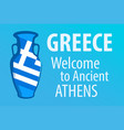 greece welcome to ancient athens bright blue vector image vector image