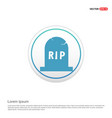 halloween rip grave stone icon - white circle vector image